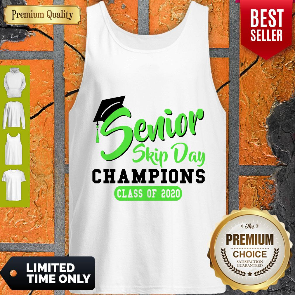 Pretty Senior 2020 Skip Day Champion Class Of 2020 Green Tank Top