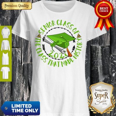 Top Senior Class Of 2020 The Class That Made His Story Green Shirt