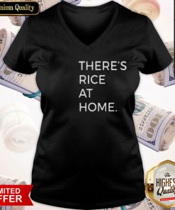 Good There's Rice At Home V-neck
