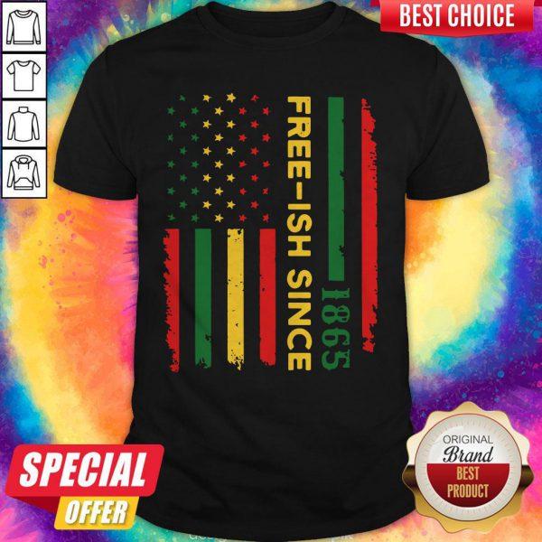 Hot Freeish Since 1865 Juneteenth Flag Shirt