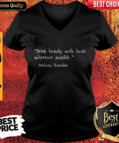 with-locals-whenever-possible-anthony-bourdain-V-neck