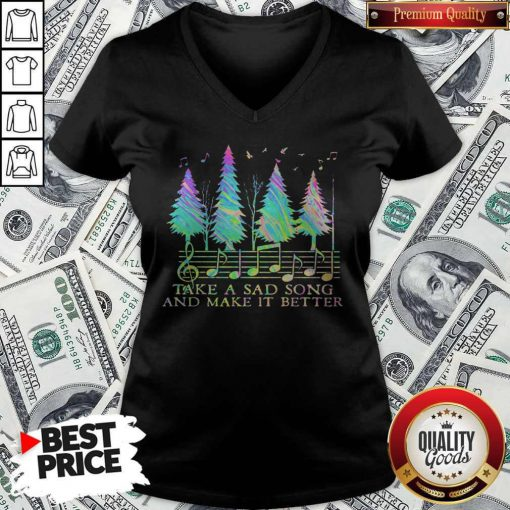 Cute Staves Take A Sad Song And Make It Better V-neck