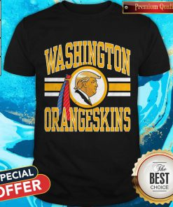 Cute Washington Orangeskins Donald Trump Shirt