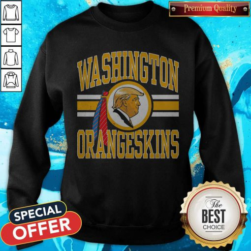 Cute Washington Orangeskins Donald Trump Sweatshirt