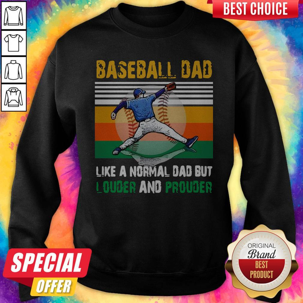 Good Baseball Dad Like A Regular Dad But Cooler Vintage Sweatshirt