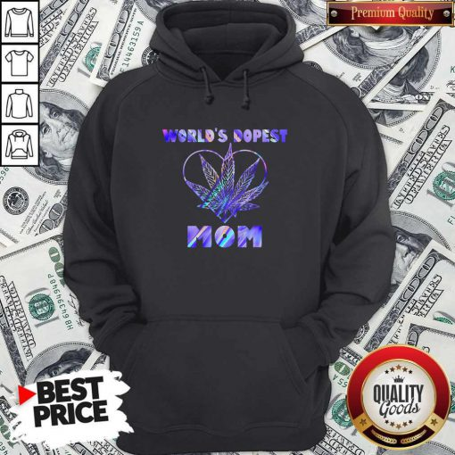 Important Cannabis Worlds Dopest Mom Hoodie