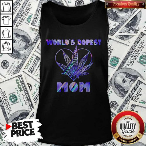 Important Cannabis Worlds Dopest Mom Tank Top