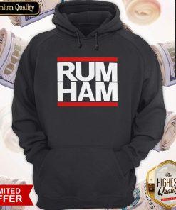 Love She Said I Want Rum Ham Hoodie
