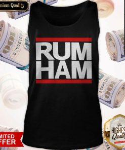 Love She Said I Want Rum Ham Tank Top