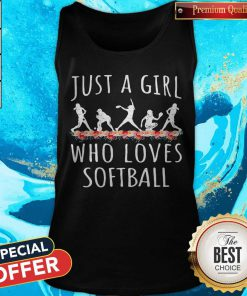Lovely Softball Just A Girl Who Loves Let Tank Top