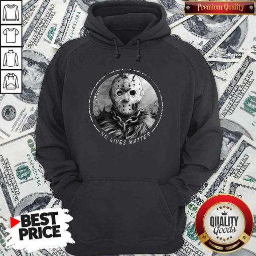 Maybe She Said No Lives Matter Hoodie