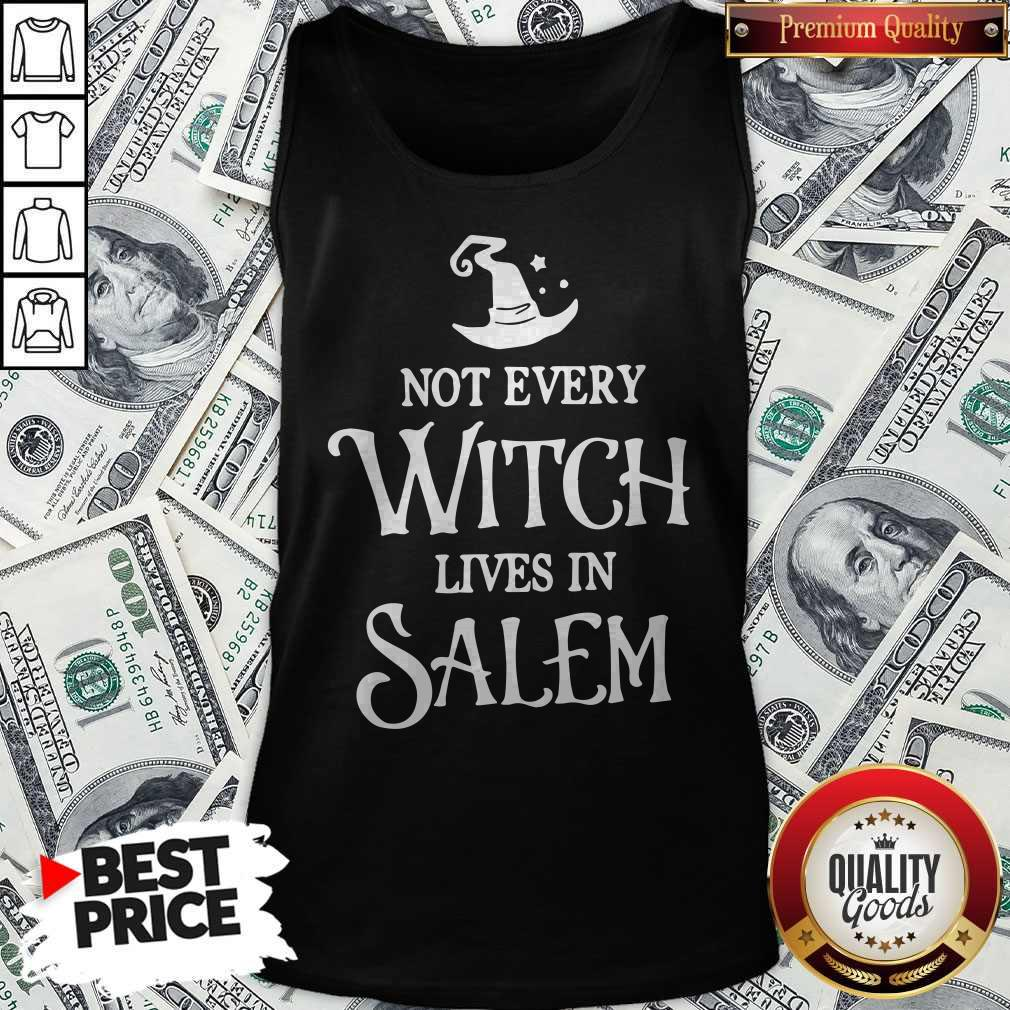 Nice Not Every Witch Lives In Salem Tank Top