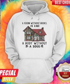 Official A Room Without Books Is Like A Body Without A Soul Hoodie