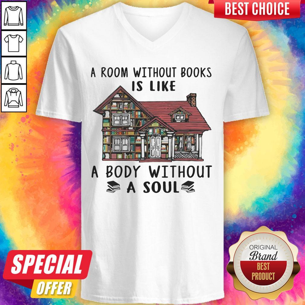 Official A Room Without Books Is Like A Body Without A Soul V-neck