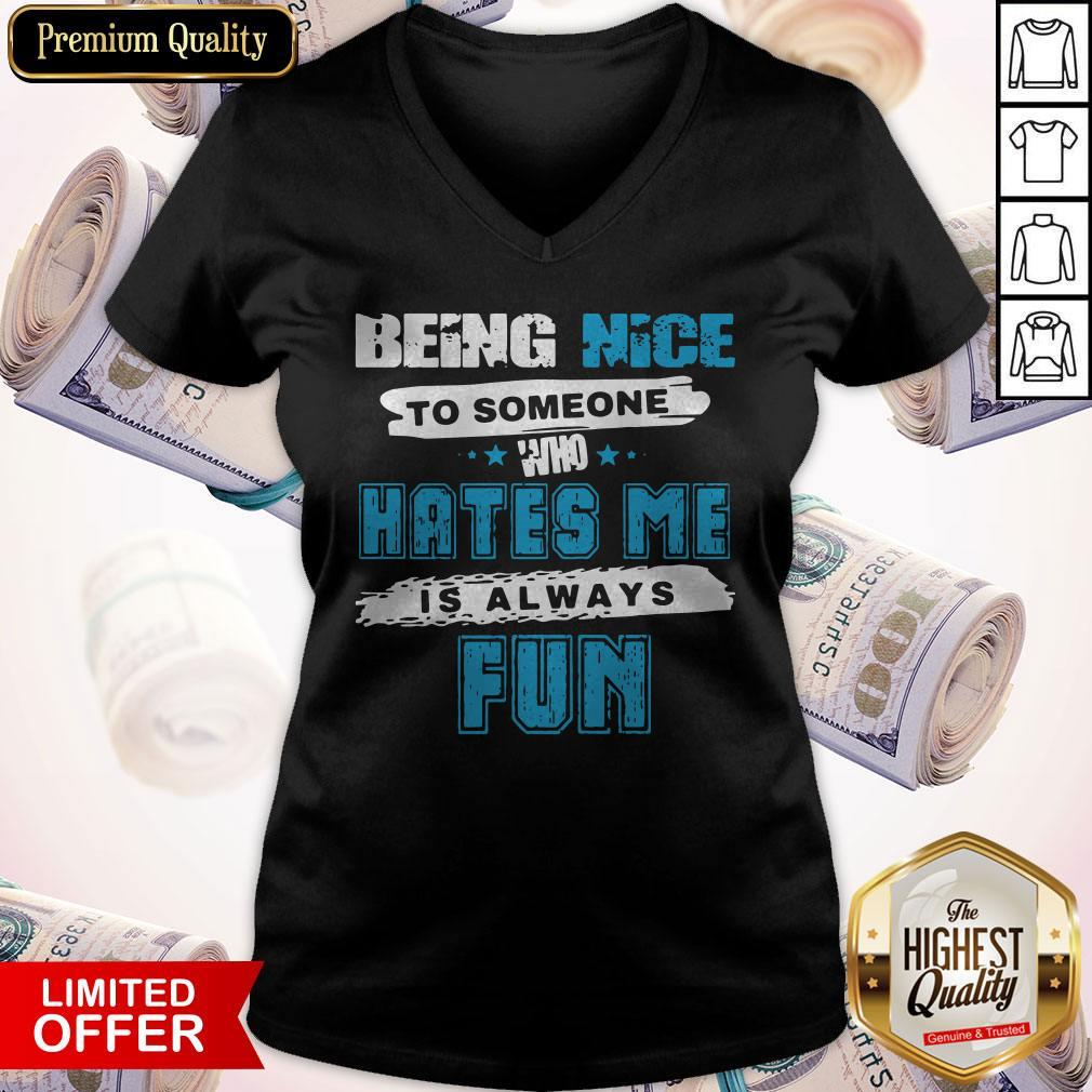 Perfect Being Nice To Someone Who Hates Me Is Always Fun Star V-neck