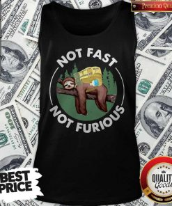 Perfect Sloth Camping Not Fast Not Furious Tank Top