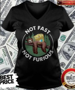 Perfect Sloth Camping Not Fast Not Furious V-neck