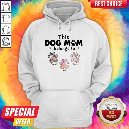 Perfect This Dog Mom Belongs To Floral Paw Hoodie