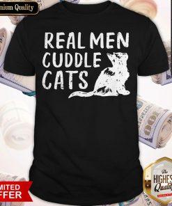 Premium Real Men Cuddle Cats Shirt