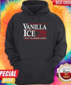 Pretty Vanilla Ice' 20 Stop Collaborate Listen Hoodie