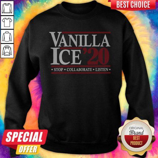 Pretty Vanilla Ice' 20 Stop Collaborate Listen Sweatshirt