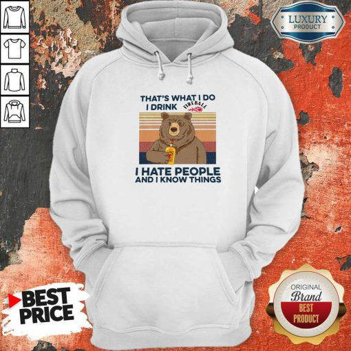 Pro Bear That's What I Do I Drink Fire Ball I Hate People And I Know Things Vintage Hoodie