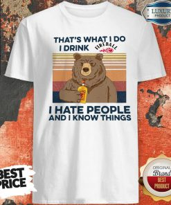Pro Bear That's What I Do I Drink Fire Ball I Hate People And I Know Things Vintage Shirt