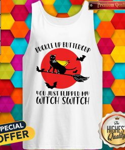 Pro Black Cat Buckle Up Buttercup You Just Flipped My Witch Switch Moon Tank Top
