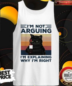 Pro Black Cat I'm Not Arguing I'm Explaining Why I'm Right Vintage Retro Tank Top