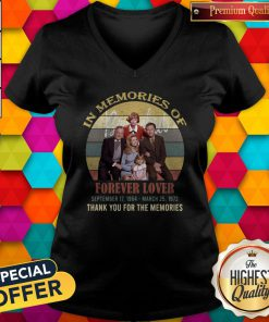 Pro In Memories Of Forever Lover September 17 1964 March 25 1972 Thank You For The Memories Vintage V-neck