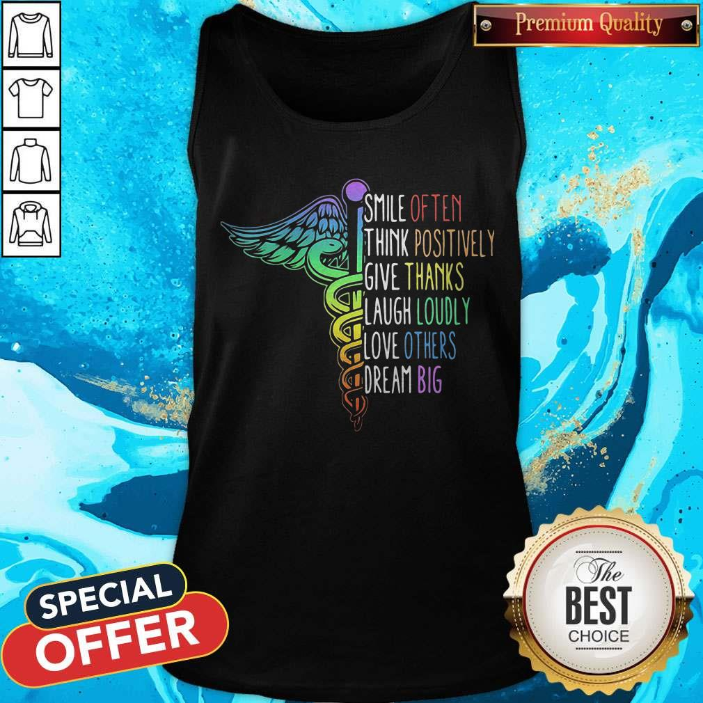 So Nurse Smile Often Think Positively Give Thank Laugh Loudly Love Others Dream Big Tank Top