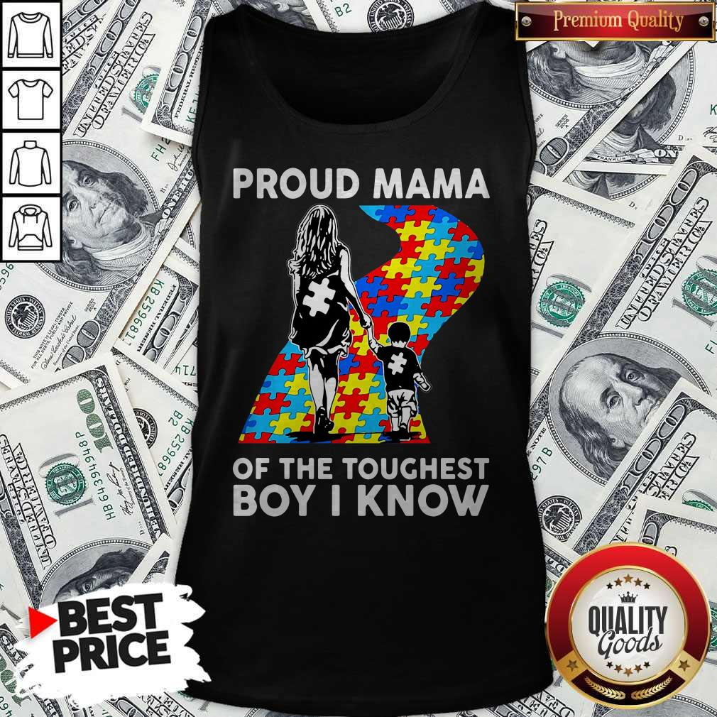 Sweet Autism Proud Mama Of The Toughest Boy I Know Tank Top