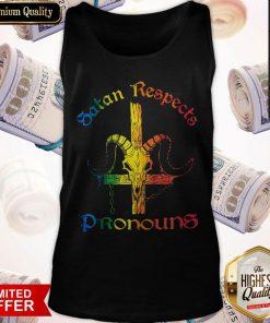Top Satan Respects Pronouns Tank Top