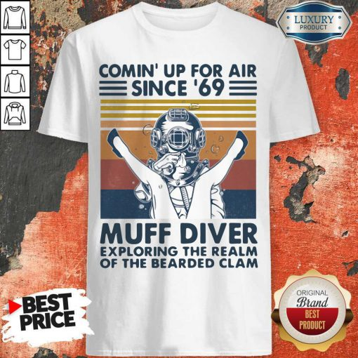 Vip Comin' Up For Air Since' 69 Muff Diver Exploring The Realm Of The Bearded Clam Vintage Shirt
