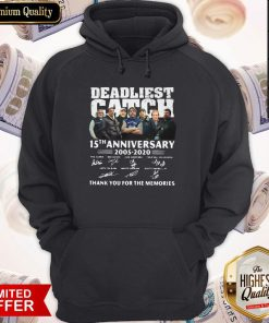 Vip Deadliest Catch 15th Anniversary Thank You For The Memories Signatures Hoodie
