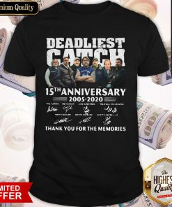 Vip Deadliest Catch 15th Anniversary Thank You For The Memories Signatures Shirt
