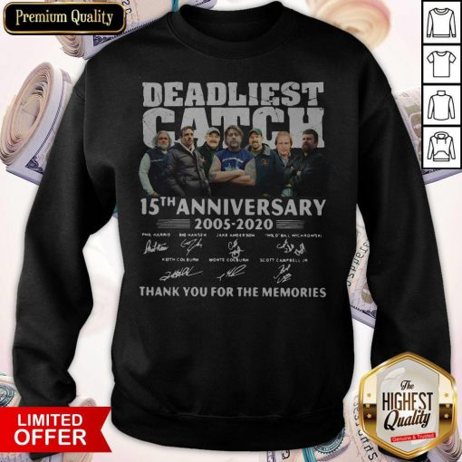 Vip Deadliest Catch 15th Anniversary Thank You For The Memories Signatures Sweatshirt