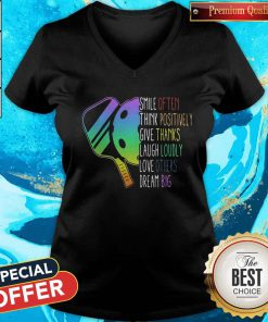 Vip Pickleball Smile Often Think Positively Give Thanks Laugh Loudly Love Others Dream Big V-neck