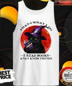 Cute Black Cat Witch That's What I Do I Read Books And I Know Things Sunset Halloween Tank Top