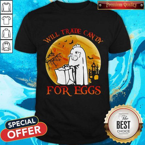 Cute Chicken Will Trade Candy For Eggs Halloween Sunset Hallowen Shirt