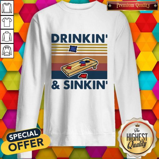 Cute Cornhole Drinkin And Sinkin Vintage Retro Sweatshirt
