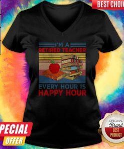 Cute I'm A Retired Teacher Every Hour Is Happy Hour Vintage Retro V-neck
