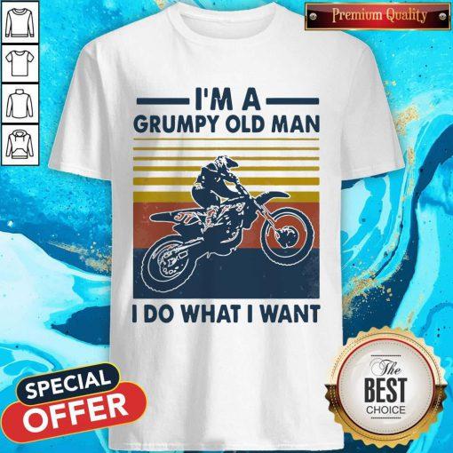 Cute Riding Motocross I'm A Grumpy Old Man I Do What I Want Vintage Retro Shirt
