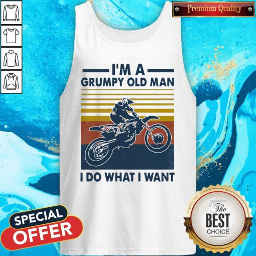 Cute Riding Motocross I'm A Grumpy Old Man I Do What I Want Vintage Retro Tank Top