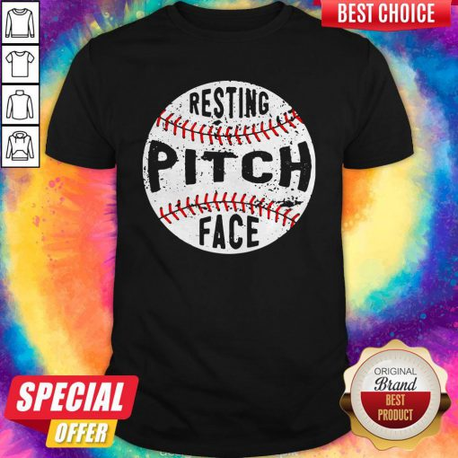 Funny Baseball Resting Pitch Face Shirt