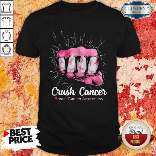Funny Crush Cancer Breast Cancer Awareness Shirt