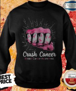 Funny Crush Cancer Breast Cancer Awareness Sweatshirt