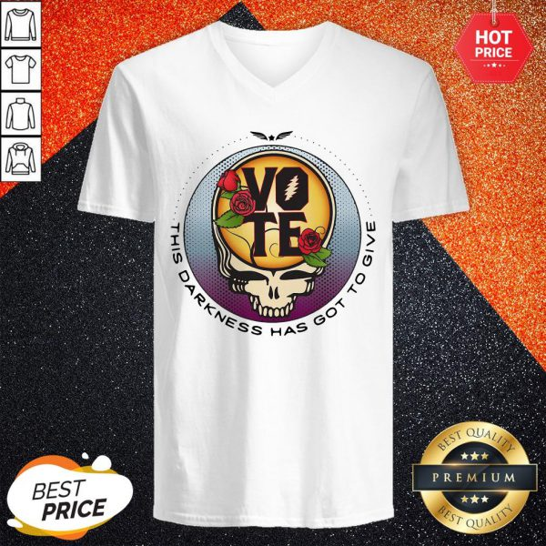 Funny Grateful Dead Vote This Darkness Has Got To Give V-neck