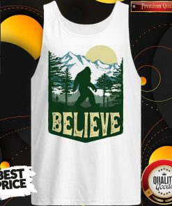 Funny Hiking Bigfoot Forest Believe Tank Top