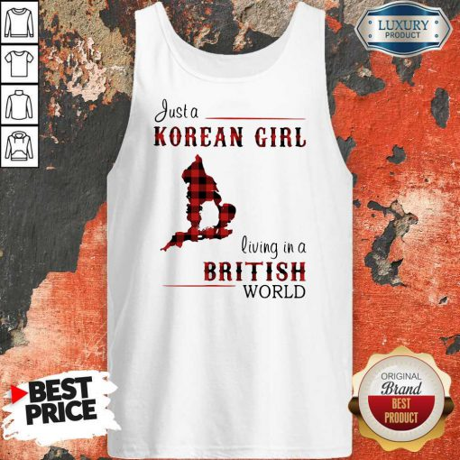 Funny Just A Korean Girl Living In A British World Tank Top